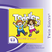 Play & Download Toddler Dance & Play 2 by Various Artists | Napster