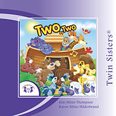 Play & Download Two By Two by Twin Sisters Productions | Napster