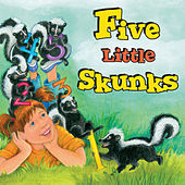 Play & Download Five Little Skunks by Twin Sisters Productions | Napster