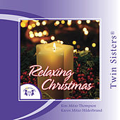 Play & Download Relaxing Christmas by Various Artists | Napster