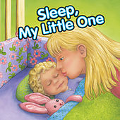 Play & Download Sleep, My Little One by Twin Sisters Productions | Napster