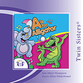 Play & Download A Is For Alligator by Various Artists | Napster