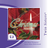 Play & Download Christmas Morning by Various Artists | Napster