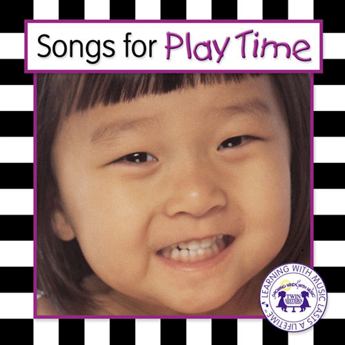 Songs For Play Time by Twin Sisters Productions