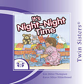 Play & Download It's Night-Night Time by Various Artists | Napster