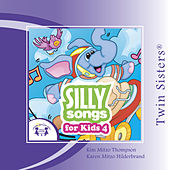 Play & Download Silly Songs for Kids 4 by Various Artists | Napster