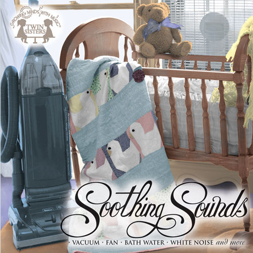 Play & Download Soothing Sounds by Twin Sisters Productions | Napster