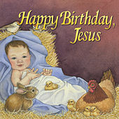 Play & Download Happy Birthday, Jesus by Twin Sisters Productions | Napster