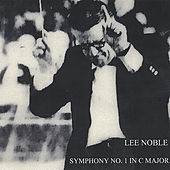 Play & Download Symphony No. 1 in C Major by Lee Noble | Napster