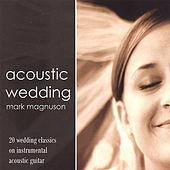 Acoustic Wedding by Mark Magnuson