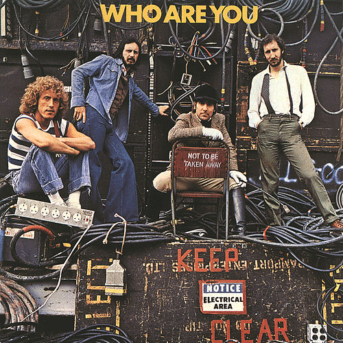 Play & Download Who Are You by The Who | Napster