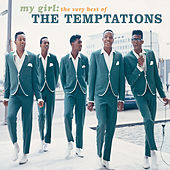 My Girl: The Very Best Of The Temptations di The Temptations
