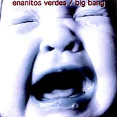 Big Bang by Los Enanitos Verdes