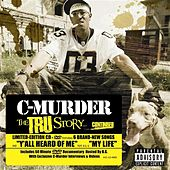 Play & Download The Tru Story by C-Murder | Napster