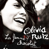 Play & Download La Femme Chocolat by Olivia Ruiz | Napster