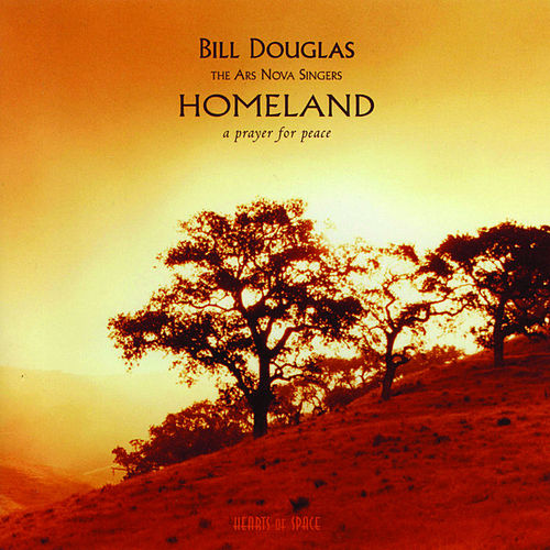 Play & Download Homeland by Bill Douglas | Napster