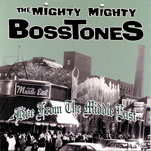 Live From The Middle East by The Mighty Mighty Bosstones