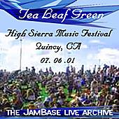 Play & Download 07-06-01 - High Sierra Music Festival - Quincy, CA by Tea Leaf Green | Napster