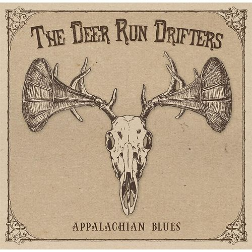 Play & Download Appalachian Blues by The Deer Run Drifters | Napster