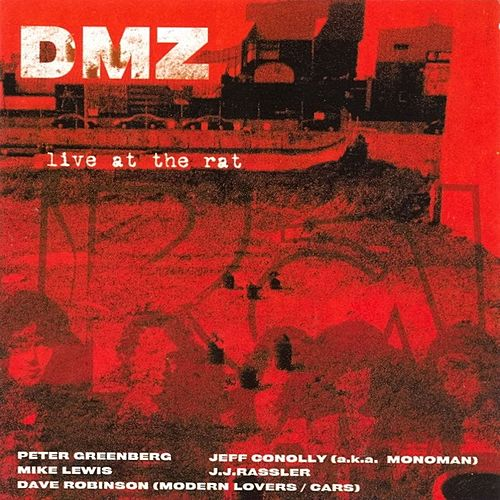 Play & Download Live at the Rat: 1976-1993 by DMZ | Napster