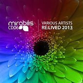 Re:Lived 2013 by Various Artists