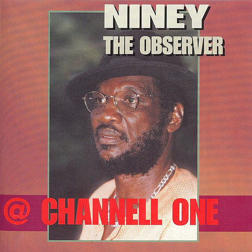 At Channel One by Niney the Observer