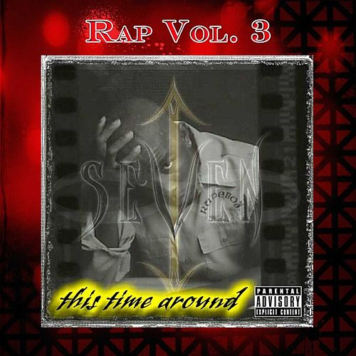 Rap/Hip-Hop Vol. 3: This Time Around by Seven