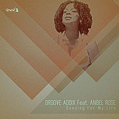 Play & Download Dancing for My Life by Groove Addix | Napster