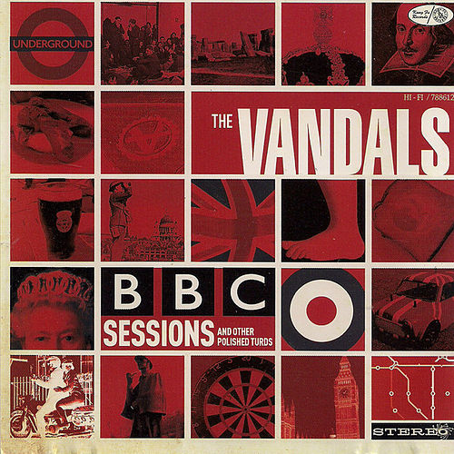 Play & Download BBC Sessions & Other Polished Turds by Vandals | Napster