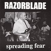 Play & Download Spreading Fear by Razorblade | Napster