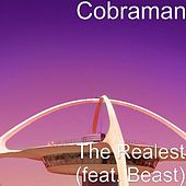 Play & Download The Realest (feat. Beast) by Cobraman | Napster