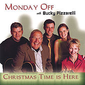 Play & Download Christmas Time Is Here by Monday Off | Napster