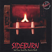 Play & Download Sell Your Soul (For Rock'n'roll) by Sideburn | Napster
