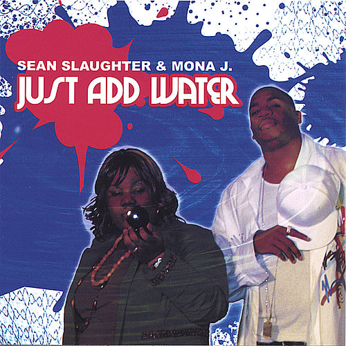 Play & Download Just Add Water by Sean Slaughter | Napster