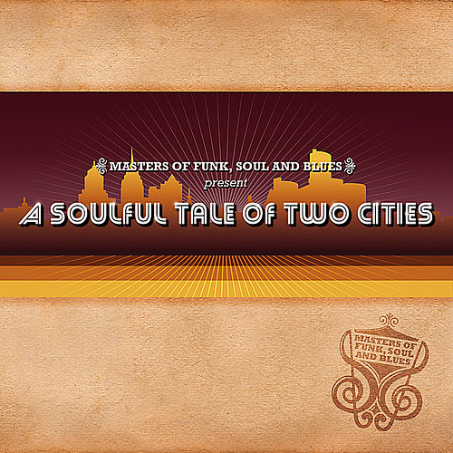 A Soulful Tale Of Two Cities by Various Artists