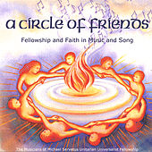 A Circle Of Friends: Fellowship And Faith In Music And Song by Various Artists