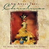 Angel Tree Christmas by Angel Tree Children's Choir