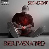 Rejuvenated by Sikadime
