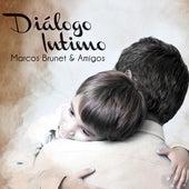 Diálogo Intimo de Marcos Brunet