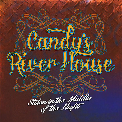 Play & Download Stolen in the Middle of the Night by Candy's River House | Napster