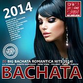 Bachata 2014 - 50 Big Bachata Romántica Hits (100% Amor Latino) by Various Artists