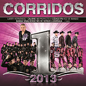 Play & Download Corridos #1's 2013 by Various Artists | Napster