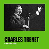 Play & Download Charles Trenet Compilation by Charles Trenet | Napster