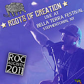 Play & Download Live At Bella Terra Festival by Roots of Creation | Napster
