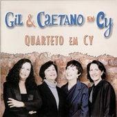 Play & Download Gil & Caetano em Cy by Quarteto Em Cy | Napster