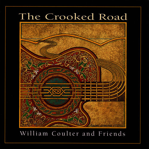 Play & Download The Crooked Road by William Coulter And Friends | Napster