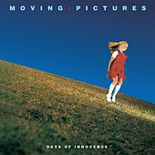 Play & Download Days of Innocence by Moving Pictures | Napster