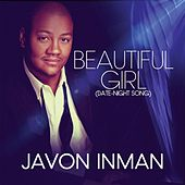 Play & Download Beautiful Girl (Date-Night Song) by Javon Inman | Napster