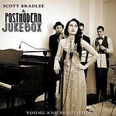 Young and Beautiful by Scott Bradlee