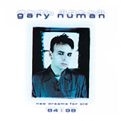 Play & Download New Dreams for Old: 1984-1998 by Gary Numan | Napster